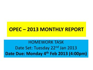 OPEC � 2013 MONTHLY REPORT