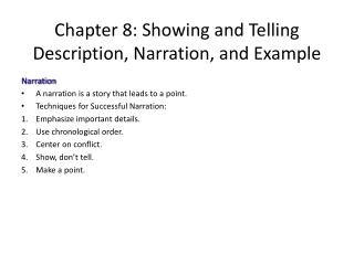 Chapter 8: Showing and Telling Description, Narration, and Example