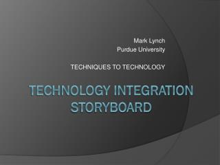 Technology integration Storyboard
