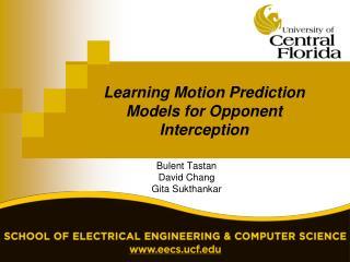 Learning Motion Prediction Models for Opponent Interception