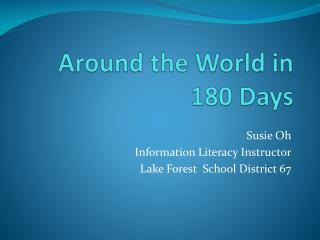 Around the World in 180 Days