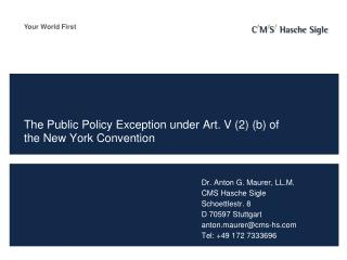 The Public  Policy Exception under  Art. V (2) (b) of  the  New York  Convention