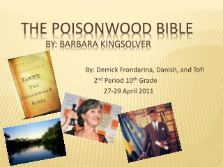 The Poisonwood Bible By: Barbara Kingsolver