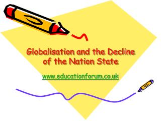 Globalisation and the Decline of the Nation State