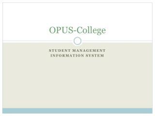 OPUS-College