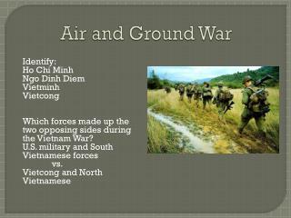 Air and Ground War