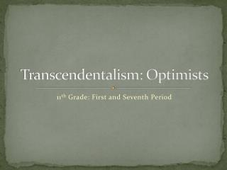 Transcendentalism: Optimists
