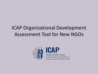ICAP Organizational Development Assessment Tool for New NGOs