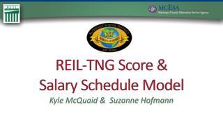 REIL-TNG Score &  Salary Schedule Model