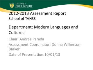 2012-2013 Assessment Report School of TAHSS Department: Modern Languages and Cultures