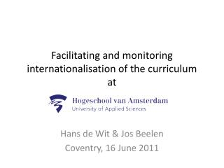 Facilitating and  monitoring internationalisation of the curriculum at