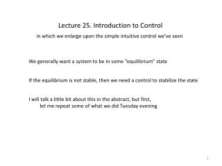 Lecture 25.  Introduction to Control