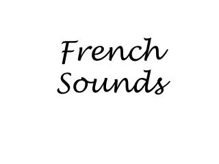 French Sounds