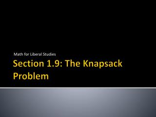 Section 1.9: The Knapsack Problem