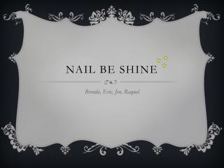 Nail be Shine