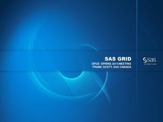 SAS grid