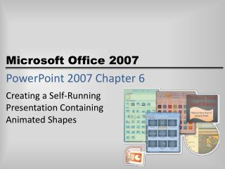 PowerPoint 2007 Chapter 6