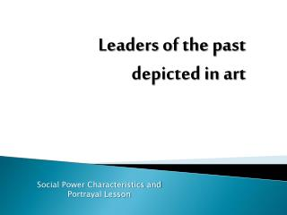 Leaders of the past depicted in art