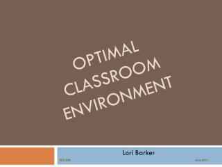 Optimal  Classroom Environment