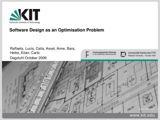 Software Design as an Optimisation Problem