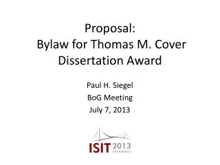 Proposal: Bylaw for Thomas M. Cover Dissertation Award