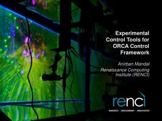 Experimental Control Tools for ORCA Control Framework