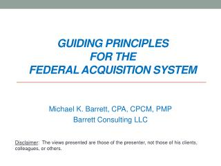 Guiding principles  for the  Federal acquisition system