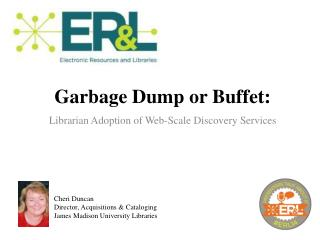 Garbage Dump or Buffet: