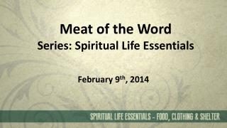 Meat  of the Word Series: Spiritual Life Essentials