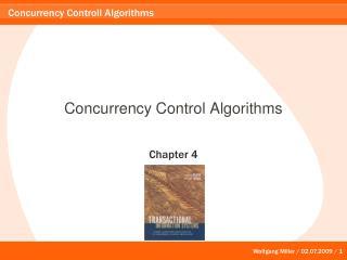 Concurrency Control Algorithms