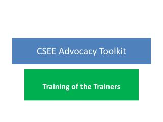 CSEE Advocacy Toolkit