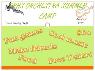 PRHS ORCHESTRA SUMMER CAMP