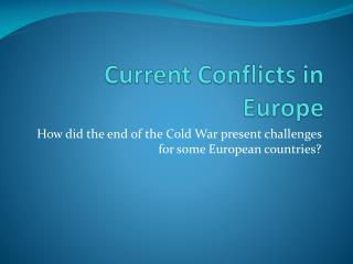 Current Conflicts in Europe