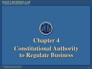 Chapter 4 Constitutional Authority to Regulate Business