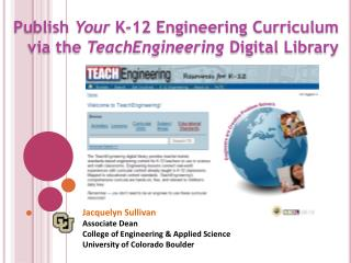 Publish  Your  K-12 Engineering Curriculum  via the  TeachEngineering  Digital Library