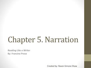 Chapter 5. Narration