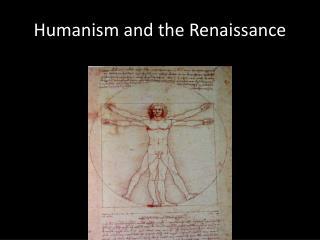 Humanism and the Renaissance