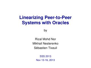 Linearizing Peer-to-Peer  Systems with Oracles