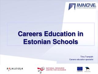 Career s  Education in Estonian Schools