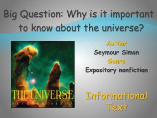 Author Seymour Simon Genre Expository nonfiction Informational Text