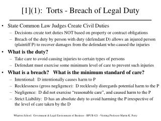 [1]1:  Torts - Breach of Legal Duty