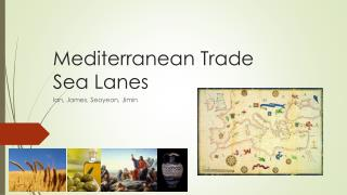 Mediterranean Trade  Sea Lanes