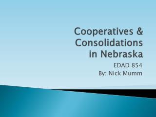 Cooperatives & Consolidations  in Nebraska