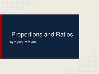 Proportions  and Ratios