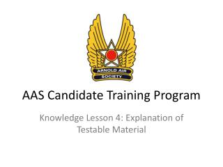 AAS Candidate Training Program