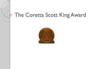 The Coretta Scott King Award
