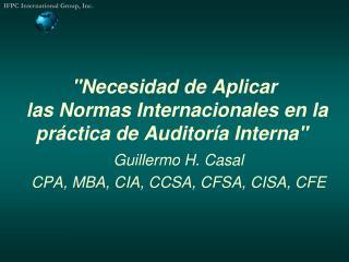 """""""Necesidad de Aplicar  las Normas Internacionales en la práctica de Auditoría Interna"""""""
