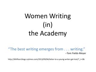 Women Writing (in) t he Academy