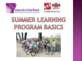 Summer Learning Program Basics
