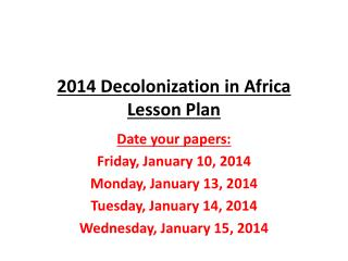 2014 Decolonization in Africa Lesson Plan
